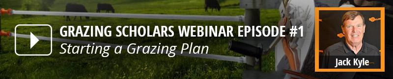 Starting a Grazing Plan Webinar Replay