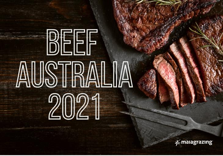 MaiaGrazing @ Beef Australia 2021