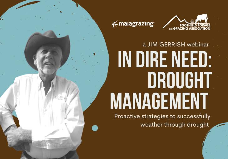 In Dire Need: Drought Management – a Jim Gerrish webinar